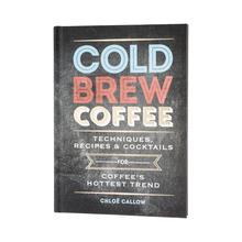 Książka Cold Brew Coffee - Chloe Callow