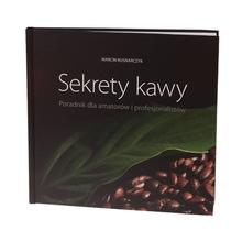 Sekrety kawy. Poradnik dla amatorów i profesjonalistów - Marcin Rusnarczyk