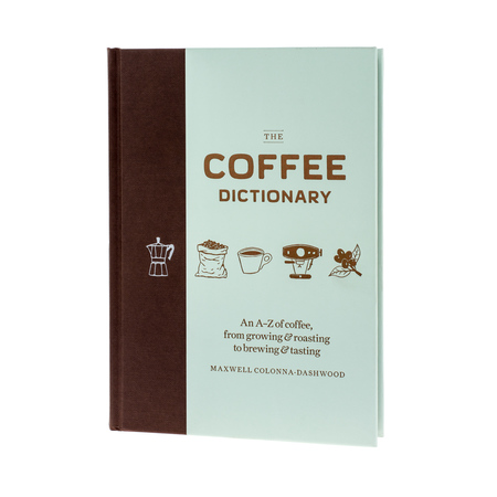 Książka The Coffee Dictionary - Maxwell Colonna-Dashwood