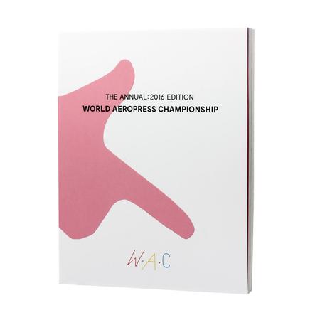 Książka W.A.C. - The Annual 2016 Edition - World Aeropress Championship