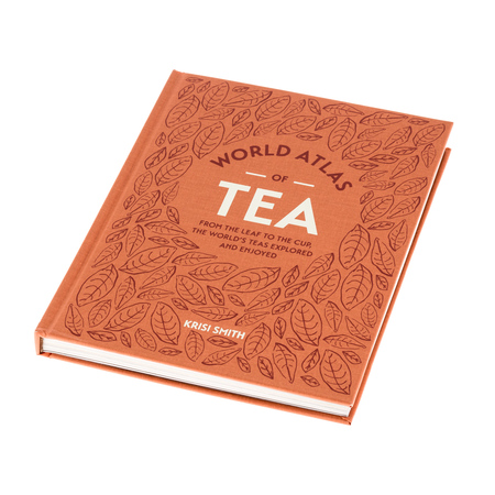 Książka World Atlas of Tea - Kirisi Smith